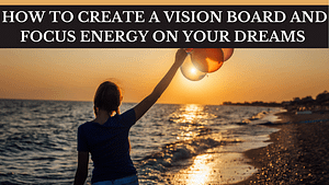 how to make a vision board online