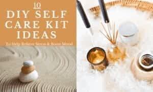 10 DIY Self Care Kit Ideas FI