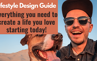 Lifestyle design quick guide. Everything you need to know in 2021