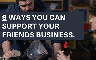 9 Ways to Support Your Friends' Business (And Get To Know Their Work)