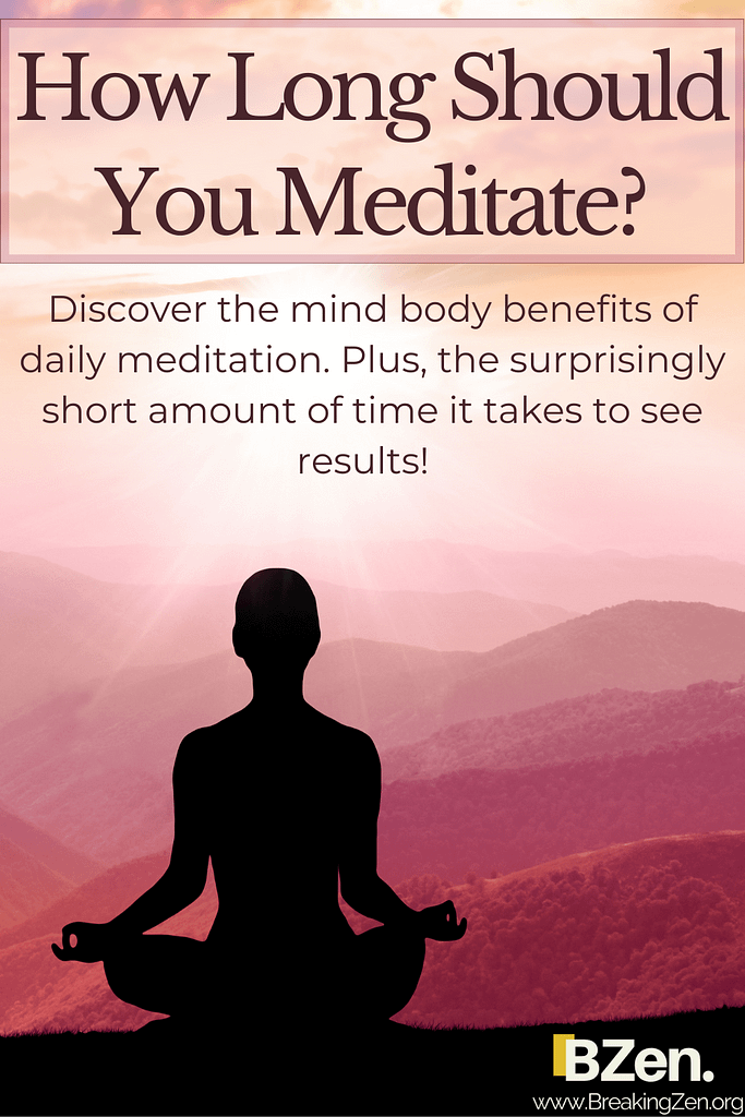 How Long Should You Meditate? Surprising Benefits In ...