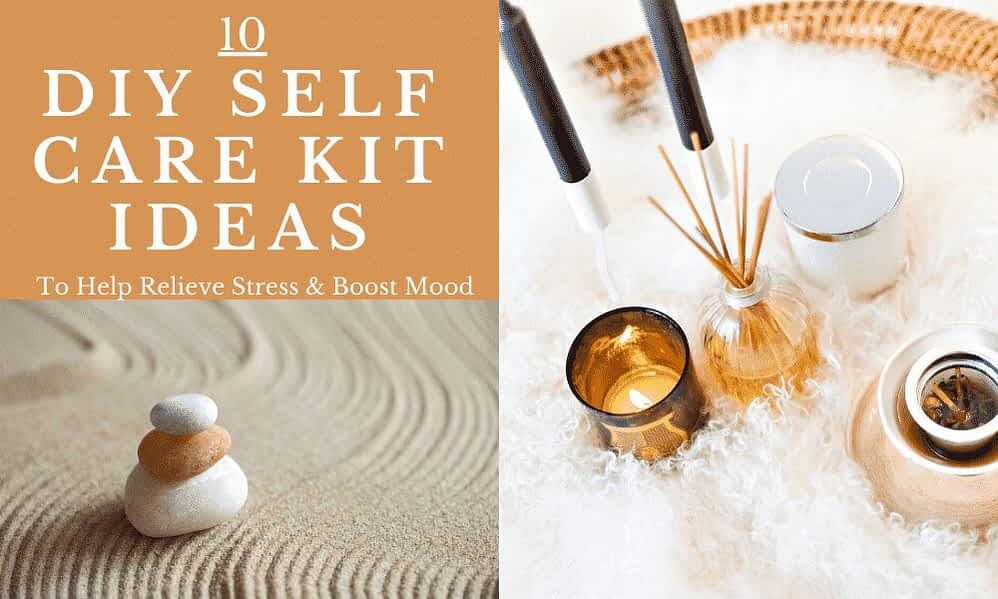 10 DIY Self Care Kit Ideas to Boost Your Mood