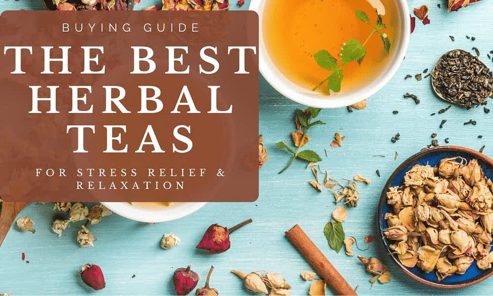 Best Herbal Teas Buying Guide F.I.