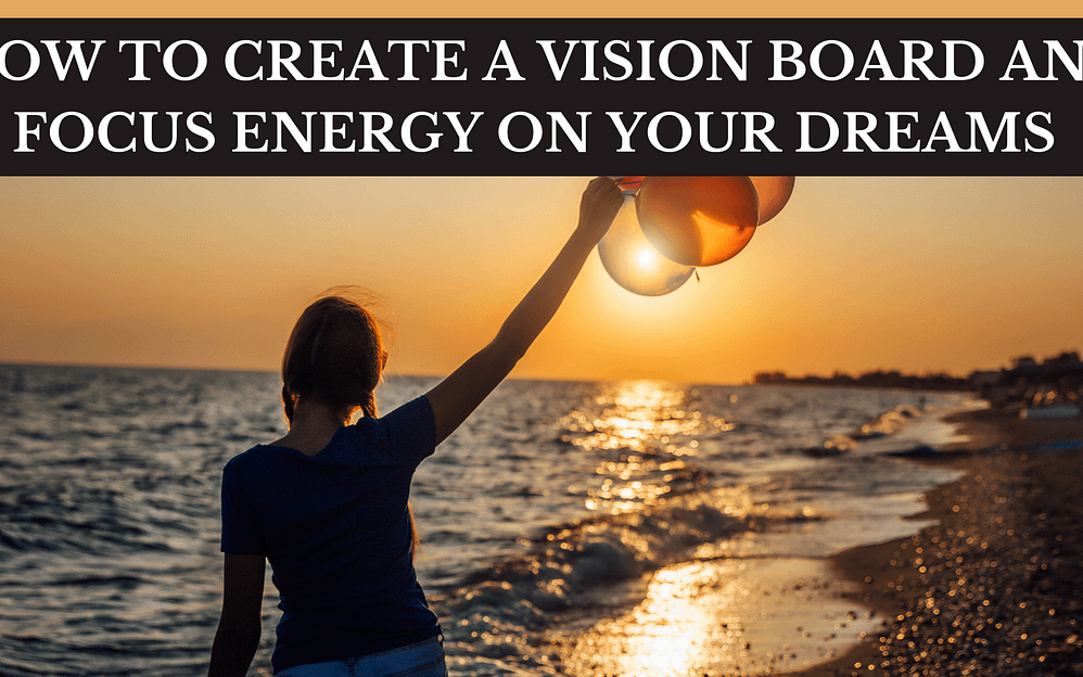 How to make a vision board online and empower your dreams
